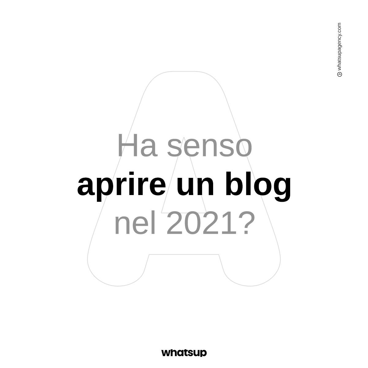 Ha senso aprire un blog nel 2021?