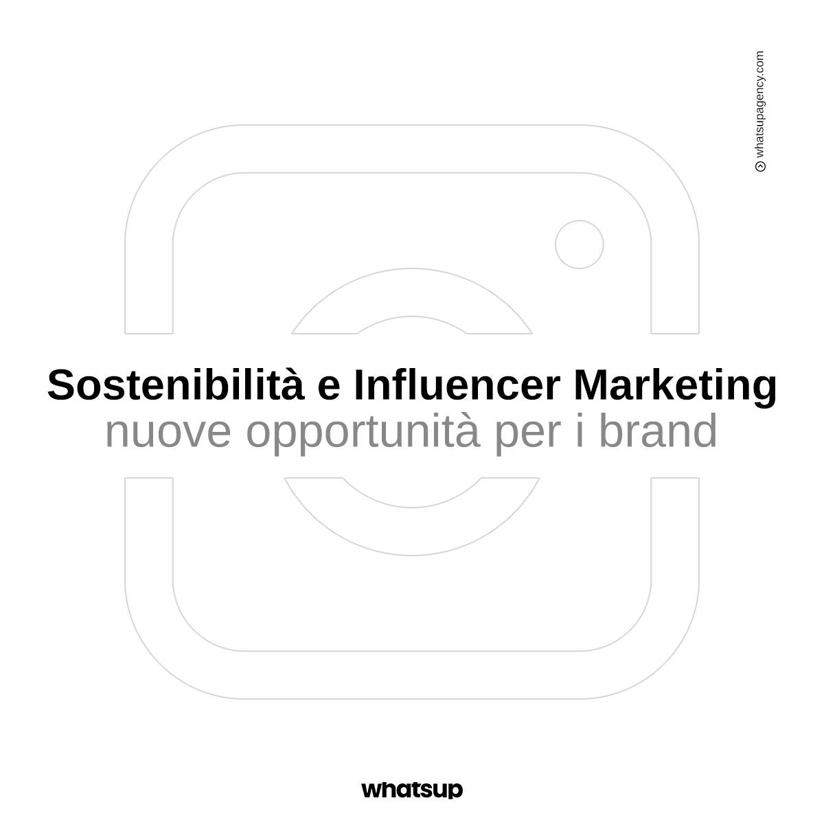 Sostenibilità e Influencer Marketing: nuove opportunità per i brand